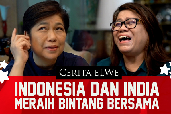 Cerita eLWe indonesia dan India Meraih Bintang bersama - iMSPORT