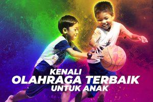 Kenali Olahraga Terbaik untuk Anak Sesuai Umurnya - iMSPORT.TV