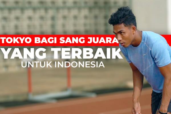 TOKYO BAGI SANG JUARA - YANG TERBAIK UNTUK INDONESIA - iMSPORT.TV
